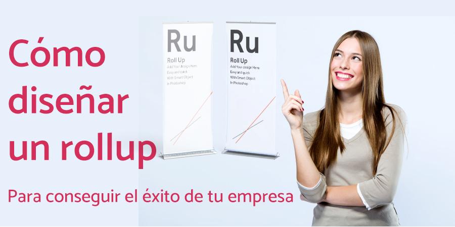 Diseña tu rollup con criterio empresarial